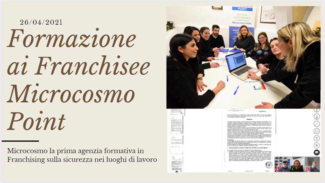 SISTEMA DI FRANCHISING MICROCOSMOPOINT: Formazione interna ai NUOVI Franchising