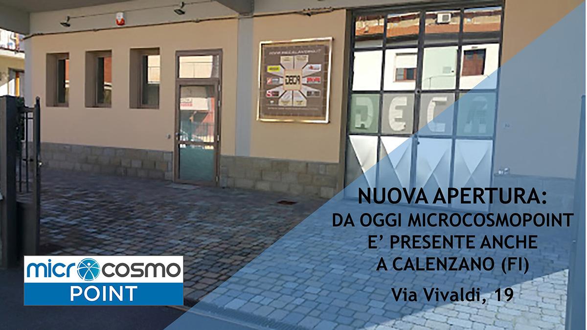 MicrocosmoPoint ora è anche a Calenzano (FI)